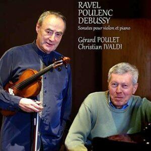 Ravel / Poulenc / Debussy: Violin Sonatas - Gerard Poulet
