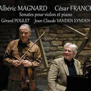 Alberic Magnard: Sonates Pour Violon - Gerard Poulet