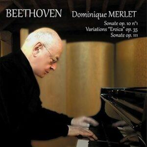 Beethoven: Sonates Pour Piano - Dominique Merlet