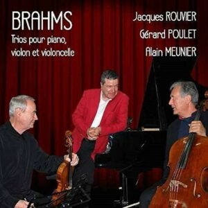 Brahms: Piano Trios - Gerard Poulet
