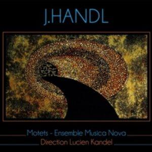 Jacob Handl : Motets De La Renaissance - Ensemble Musica Nova Lucien Kandel