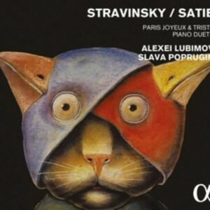 Erik / Stravinsky, Igor Satie: Paris Joyeux & Triste / Piano Duets