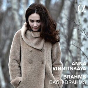 Anna Vinnitskaya plays Brahms & Bach
