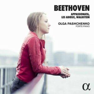 Beethoven: Appassionata, Les Adieux, Waldstein - Olga Pashchenko