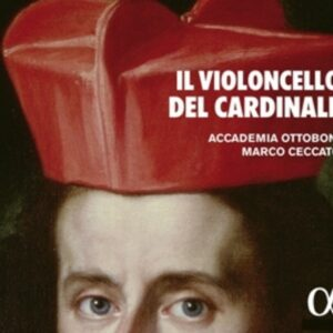 Il Violoncello Del Cardinale - Accademia Ottoboni