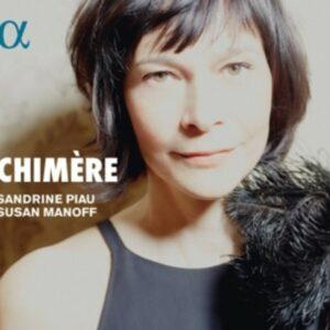 Chimère - Sandrine Piau
