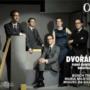 Dvorak: Piano Quintets, Bagatelles - Busch Trio