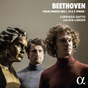 Beethoven: Violin Sonatas Nos 1, 10 & 5 - Lorenzo Gatto