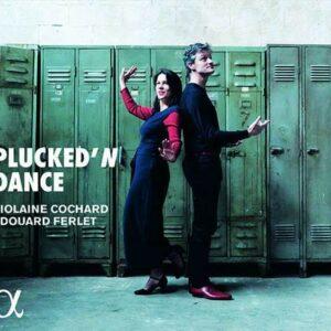Plucked'n Dance - Violaine Cochard