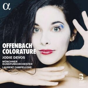 Offenbach Colorature - Jodie Devos