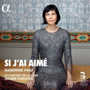 Si J'Ai Aimé - Sandrine Piau