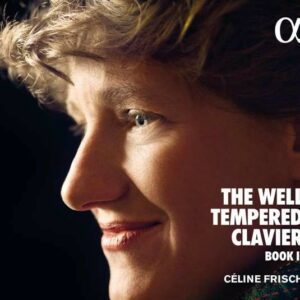 Bach: The Well-Tempered Clavier, Book II - Celine Frisch