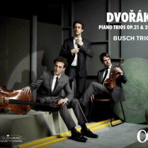 Dvorak: Piano Trios Op. 21 And 26 - Busch Trio