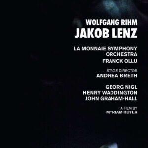 Wolfgang Rihm: Jakob Lenz - Orchestre Symphonique de la Monnaie