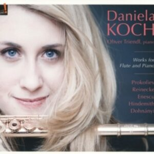 Prokofiev / Reinecke / Enescu / Hindemith: Works For Flute And Piano - Koch