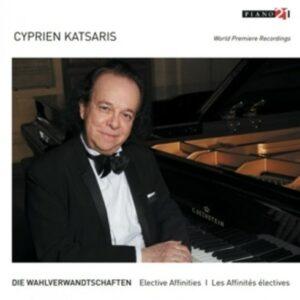 Die Wahlverwandtschaften - Elective Affinities - Cyprien Katsaris