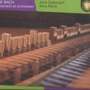 CPE Bach: Testament Et Promesses - Aline Zylberajch