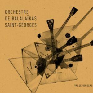 Valse Nicolas - Orchestre de Balalaikas Saint-Georges