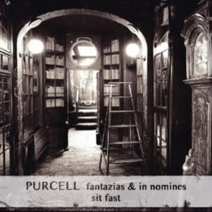 Purcell, H.: Fantazias & In Nomines