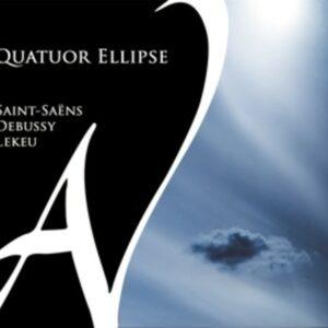 Saint-Saens / Debussy / Lekeu - Quatuor Ellipse