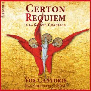 Certon Pierre: Requiem à La Sainte Chapelle