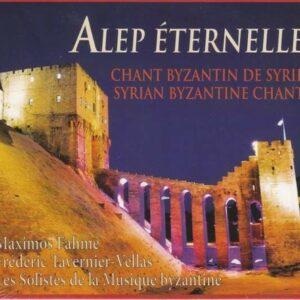 Chant Byzantin De Syrie: Alep Eternelle