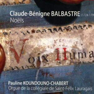 Balbastre: Noels - Koundouno-Chabert