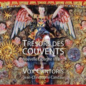 Trésors Des Couvents, Nouvelle Espagne XVII s. - Vox Cantoris