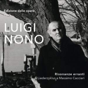 Luigi Nono: Editione delle Opere Vol.1 - Ensemble Prometeo
