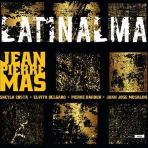 Jean Pierre Mas: Latinalma
