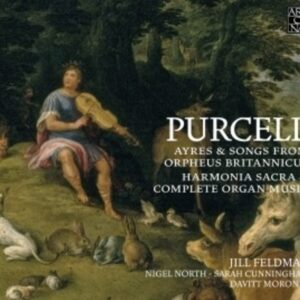 Henry Purcell: Ayres & Songs From Orpheus Britannicus, Harmonia Sacra, Complete Organ Works - Jill Feldman