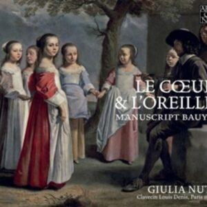 Le Coeur & L'Oreille, Manuscript Bauyn - Giulia Nuti