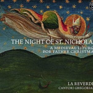 The Night of Saint Nicholas - A Mediaeval Liturgy for Father Christmas - La Reverdie