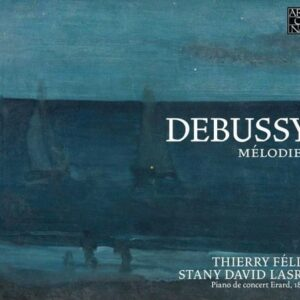 Debussy: Melodies - Thierry Felix
