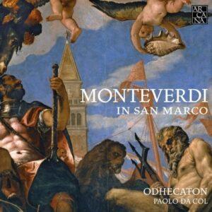 Monteverdi In San Marco - Odhecaton