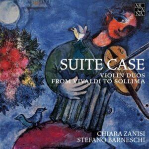 Suite Case, Violin Duos from Vivaldi to Sollima - Chiara Zanisi
