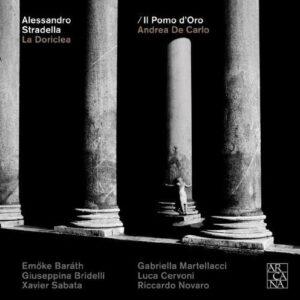 Alessandro Stradella: La Doriclea - Il Pomo D'oro