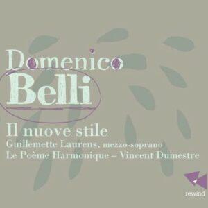 Belli: Il Nuove Stile - Le Poeme Harmonique