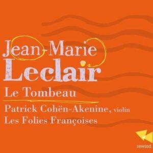 J.M. Leclair: Le Tombeau - Patrick Cohen-Akenine