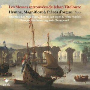 Les Messes Retrouvées De Jehan Titelouze - Ensemble Les Meslanges