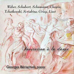 Invitation à la danse : Œuvres pour piano. Bériachvili.