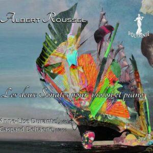 Albert Roussel : Les deux sonates pour piano et violon. Durantel, Dehaene.