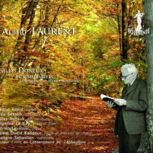 Albert Laurent : Portrait du compositeur. Allard, Bessaïh, Doneux, Le Ray, Levassor, Kaddour, Sebastian.
