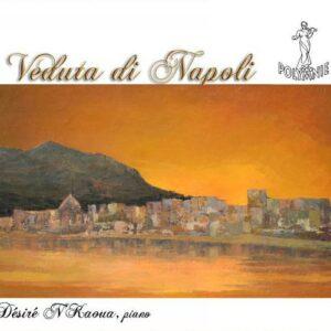 Jean-Claude Soldano : Veduta di Napoli, œuvres pour piano. N'Kaoua.