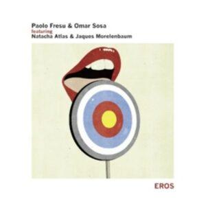 Eros Feat. Natacha Atlas - Paolo Fresu & Omar Sosa