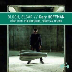 Bloch: Schelomo / Elgar: Cello Concerto - Gary Hoffman