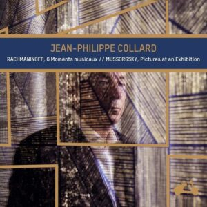 Rachmaninov: 6 Moments Musicaux / Mussorgsky: Pictures at an Exhibition - Jean-Philippe Collard