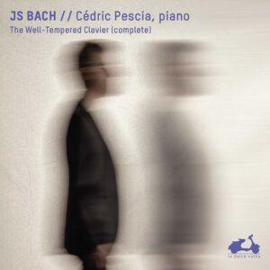 Johann Sebastian Bach: The Well-Tempered Clavier - Cedric Pescia