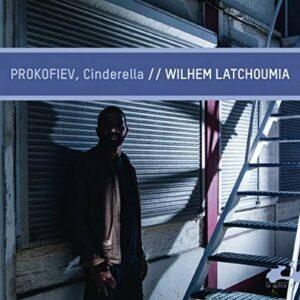 Prokofiev: Cinderella - Wilhem Latchoumia