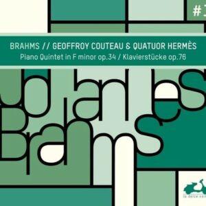 Brahms: Piano Quintet Op.34, Klavierstücke Op.76 - Geoffroy Couteau